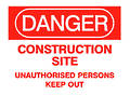 Sign: Danger, Construction Site